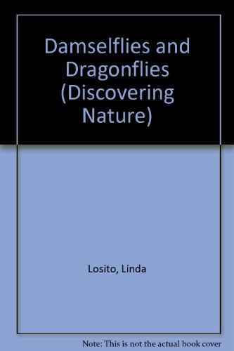9780531181683: Damselflies and Dragonflies (Discovering Nature)