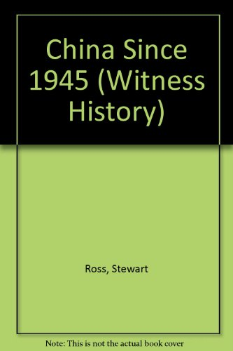 9780531182208: China Since 1945 (Witness History)