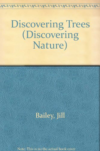 9780531182284: Discovering Trees (Discovering Nature)