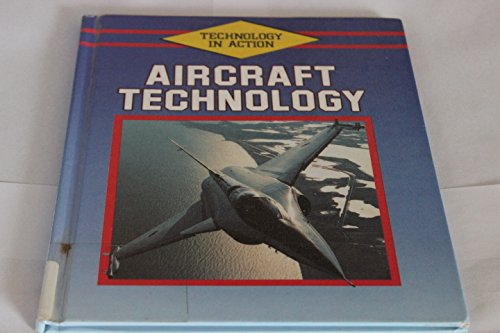 9780531183106: Aircraft Technology (Technology in Action)