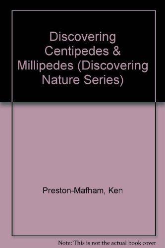 Discovering Centipedes & Millipedes (Discovering Nature Series): Preston-Mafham, Ken