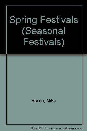9780531183847: Spring Festivals (Seasonal Festivals)