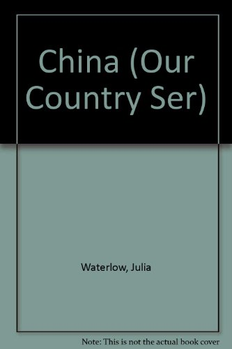 China (Our Country Ser) (0531183939) by Julia Waterlow