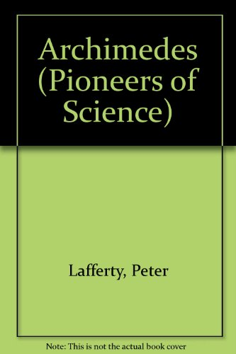 9780531184035: Archimedes (Pioneers of Science)
