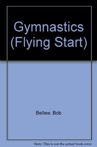 9780531184639: Gymnastics (Flying Start)