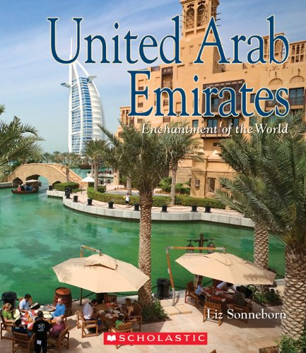9780531184875: United Arab Emirates (Enchantment of the World. Second Series)
