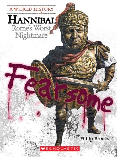 9780531185537: Hannibal: Rome's Worst Nightmare (Wicked History)