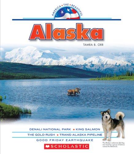 9780531185698: Alaska (America the Beautiful. Third Series)