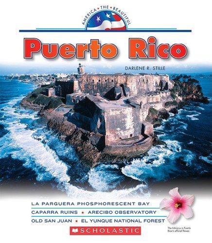 Puerto Rico (America the Beautiful, Third): Stille, Darlene R.