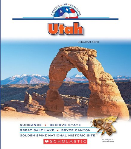 9780531185926: Utah (America the Beautiful. Third Series)