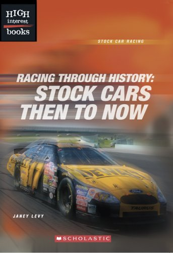 9780531187166: Racing Through History: Stock Cars Then to Now (High Interest Books)