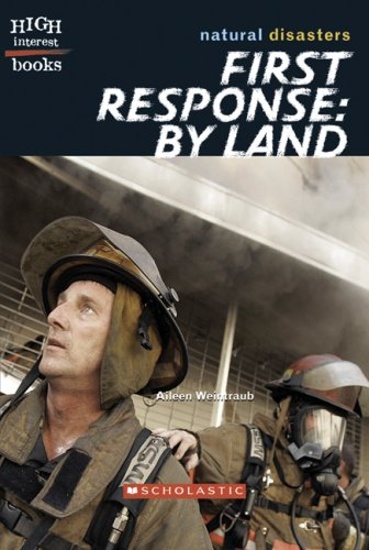 9780531187197: First Response: By Land (High Interest Books)