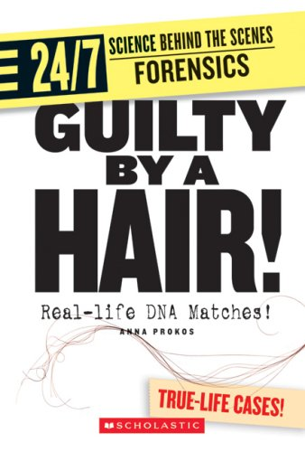 Guilty by a Hair!: Real-life DNA Matches!: Anna Prokos