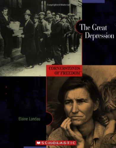 The Great Depression (Cornerstones of Freedom: Second): Landau, Elaine