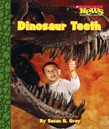 9780531187784: Dinosaur Teeth (Scholastic News Nonfiction Readers)