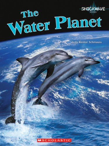 9780531187937: The Water Planet (Shockwave)