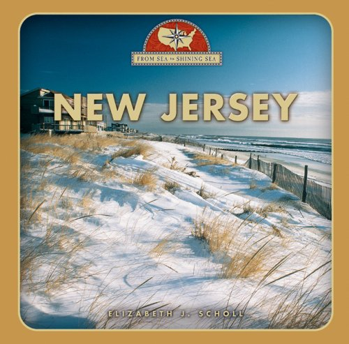 New Jersey (From Sea to Shining Sea, Second): Elizabeth J Scholl