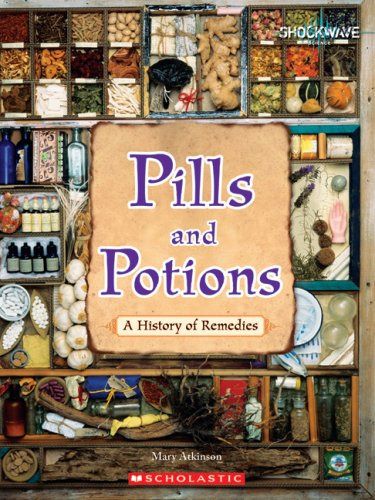 9780531188392: Pills and Potions: A History of Remedies (Shockwave: Science)