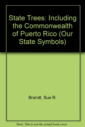 9780531200001: State Trees: Including the Commonwealth of Puerto Rico (First Book)
