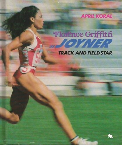 9780531200612: Florence Griffith Joyner: Track and Field Star (First Book)