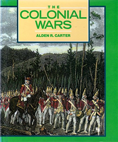 9780531200797: The Colonial Wars: Clashes in the Wilderness (First Book)