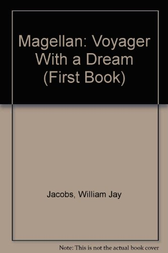 9780531201398: Magellan: Voyager With a Dream (First Book)