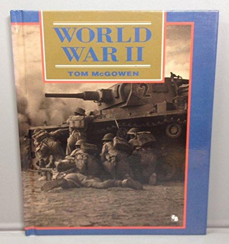 World War II (First Book): Tom McGowen