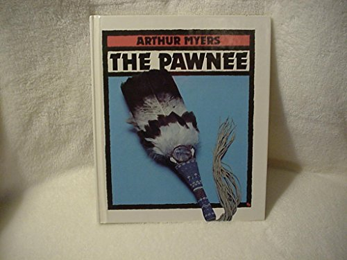 9780531201657: The Pawnee (First Book)