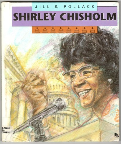 9780531201688: Shirley Chisholm (First Book)