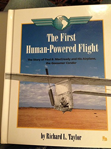 9780531201855: The First Human-Powered Flight: The Story of Paul B. Maccready and His Airplane, the Gossamer Condor (First Book)