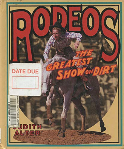 9780531202456: Rodeos: The Greatest Show on Dirt (First Book)
