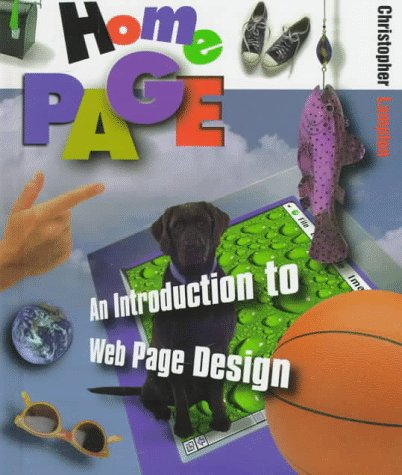 9780531202555: Home Page: An Introduction to Web Page Design (First Book)