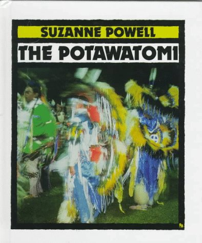 9780531202685: The Potawatomi (First Books--Indians of the Americas)
