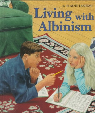 9780531202968: Living With Albinism (First Book)
