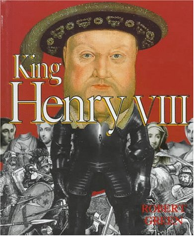 9780531203057: King Henry VIII (First Book)
