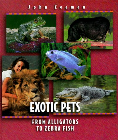 9780531203521: Exotic Pets (Before They Were Pets)