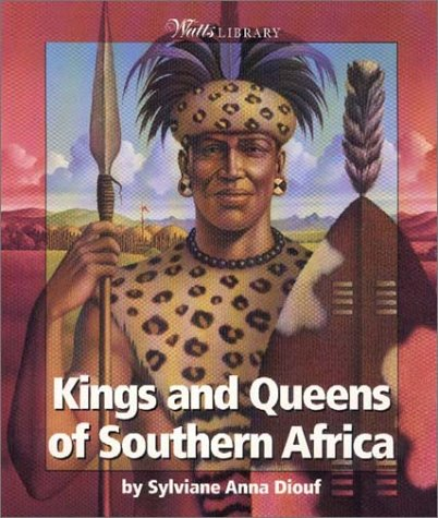 9780531203743: Kings and Queens of Southern Africa (Watts Library)