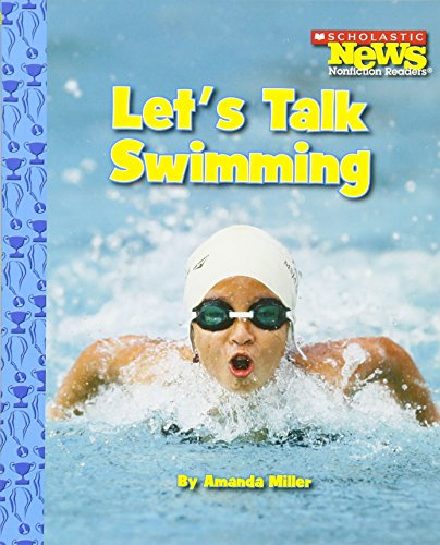 9780531204252: Let's Talk Swimming (Scholastic News Nonfiction Readers)
