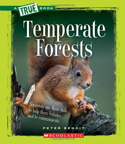 9780531205525: Temperate Forests (A True Book)