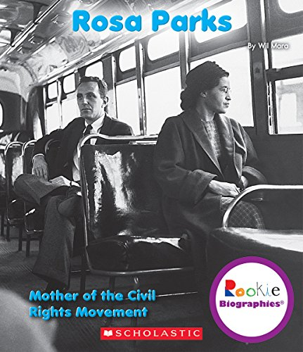Rosa Parks: Mother of the Civil Rights: Mara, Wil
