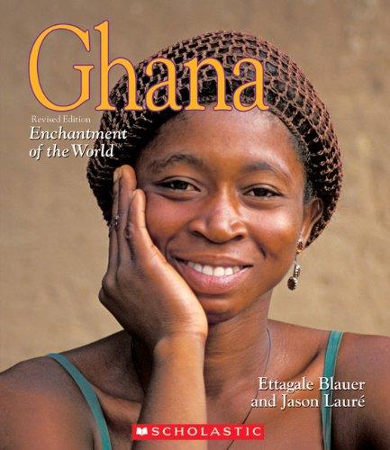 Ghana (Enchantment of the World, Second): Ettagale Blauer, Jason