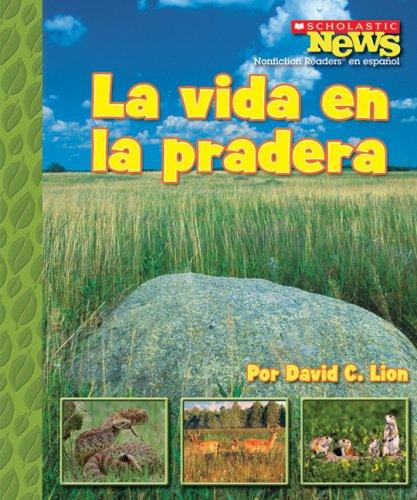 9780531207222: La vida en la pradera / A Home on the Prairie (Scholastic News Nonfiction Readers En Espanol) (Spanish Edition)