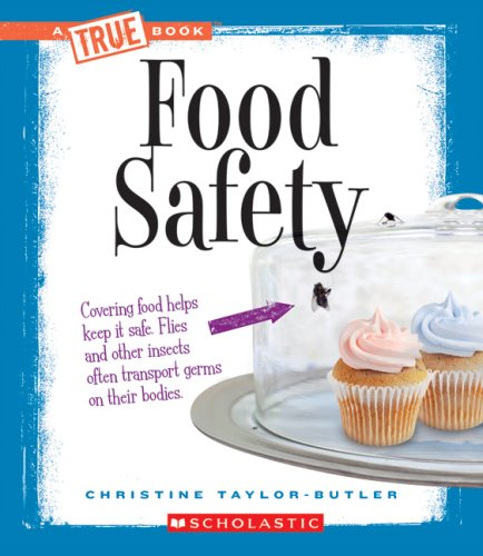 9780531207345: Food Safety (New True Books: Health (Paperback))