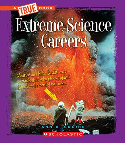 Extreme Science Careers (Library Binding): Ann Squire