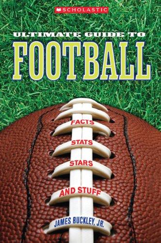 Scholastic Ultimate Guide to Football (Hardback): Jr James Buckley