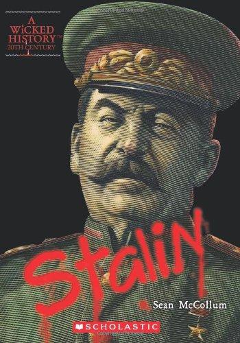 Joseph Stalin (A Wicked History: 20th Century): Sean McCollum