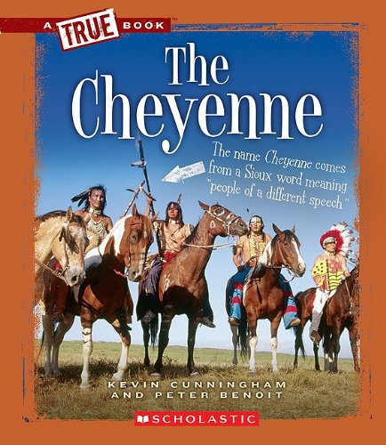 The Cheyenne (Library Binding): Kevin Cunningham