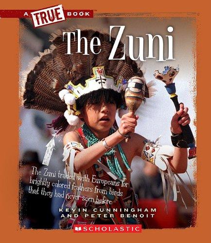 9780531207611: The Zuni (True Books)