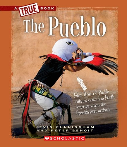 9780531207635: The Pueblo (True Books: American Indians)