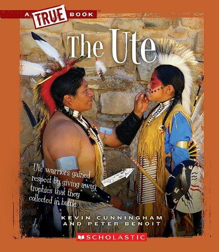 9780531207659: The Ute (A True Book)